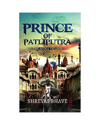 Prince Of Patliputra: The Asoka Trilogy