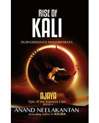 Ajaya: Rise of Kali- Duryodhana's Mahabharata