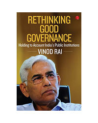 Rethinking Good Governance: Holding To Account India