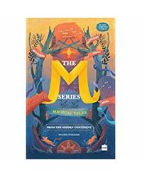 M Series: Magical Tales from the Hidden Continent