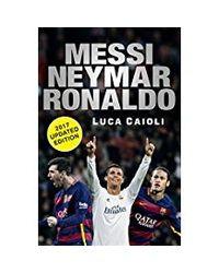 Messi, neymar, ronaldo 2017