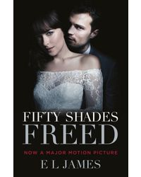 Fifty Shades Freed (Film Tie- In)