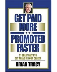 Get Paid More And Promoted