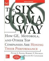 The Six Sigma Way: How GE, Motorola and Other Top Companies are Honing their Performance (English) 1st Edition
