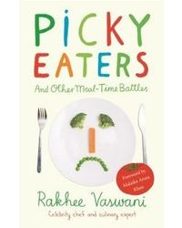 Picky Eaters: And Other