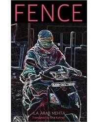 Fence by Ila Arab Mehta translated