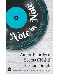 Note by Note: The India Story 1947- 2017