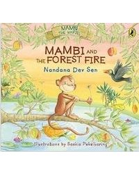 Mambi and the forest fire.