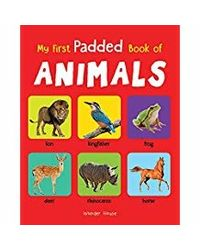 My First Padded Book of Animals: Early Learning Padded Board Books for Children