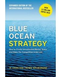 Blue Ocean Strategy Expanded