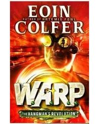 The Hangman's Revolution: Warp (Book 2)