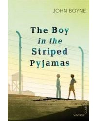 The Boy in the Striped Pyjamas (Vintage Children's Classics)