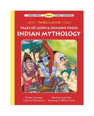 Fabulous Tales Of Gods & Demons From Indian Mythology