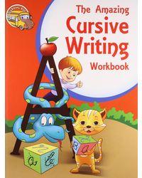 The Amazing Cursive Writing Workbook