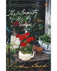 The Beauty of All My Days: A Memoir