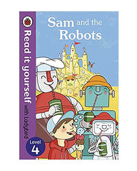 Read It Yourself Sam And The Robots