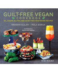 Guilt- Free Vegan Cookbook