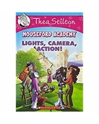 Thea Stilton Mouseford Academy# 11: Lights Camera Action!