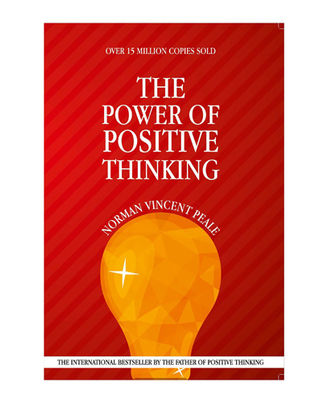The Power Of Positive Thinking: Change Your Thoughts, Change Your Life