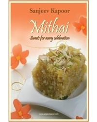 Mithai: Sweets For Every Celebration