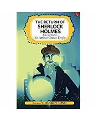 The Return Of Sherlock Holmes And Selected Stories