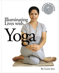 Illuminating Lives With Yoga