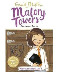 Malory towers: 08: summer term