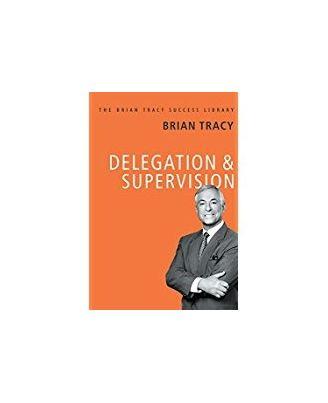 Delegation and Supervision