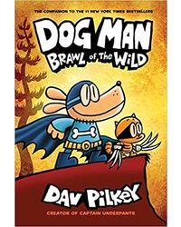Dog Man# 06: Brawl of The Wild