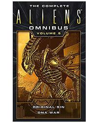 The Complete Aliens Omnibus: Volume Five