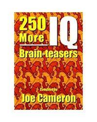 250 More IQ Brain- teasers