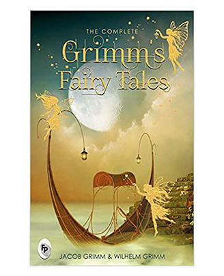 The Complete Grimm s Fairy Tales