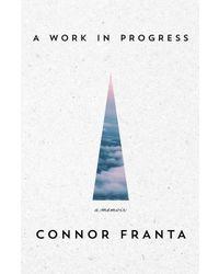 A work in progress: a memoirs