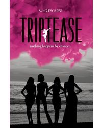 Triptease– Nothing Happens By Chance