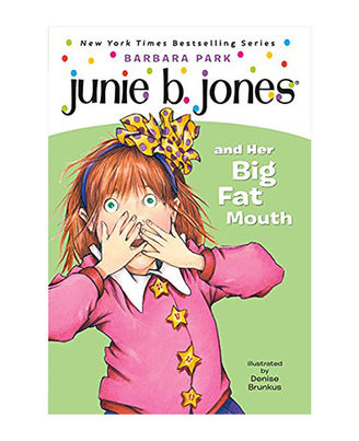 Junie B. Jones# 3 And The Big Fat Mouth