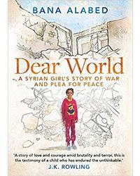 Dear world- a syrian girl's s
