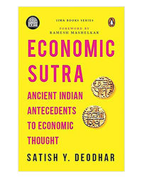 Iima- Economic Sutra: Ancient Indian Antecedents To Economic Thought