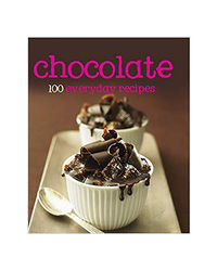 Chocolate (100 Everyday Recipes)