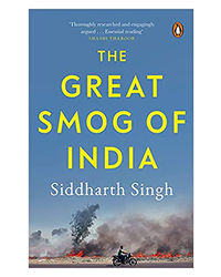 The Great Smog Of India