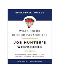 What Color Is Your Parachute? Job- Hunter's Workbook, Fifth Edition