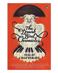 The Drunk Bird Chronicles