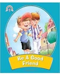 Be a Good Friends: Good Manners