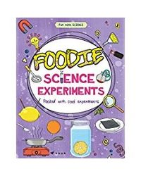 Foodie Science Experiments