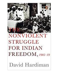 The Non- Violent Struggle For Freedom 1905- 1919