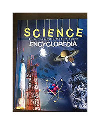 Science Encyclopedia- Discover The Secrets Of The Science