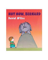 Not Now, Bernard: Board Book
