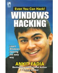 Window Hacking: Learn Windows Hacking the Easy Way