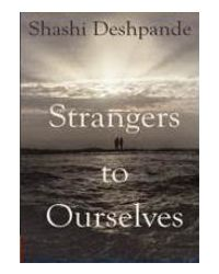 Strangers to ourselves 1