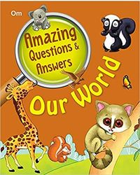 Amazing Question & Answers Our World