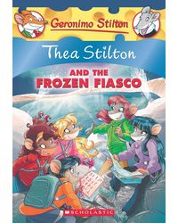 Thea Stilton And The Frozen Fiasco Hea Stilton# 25)